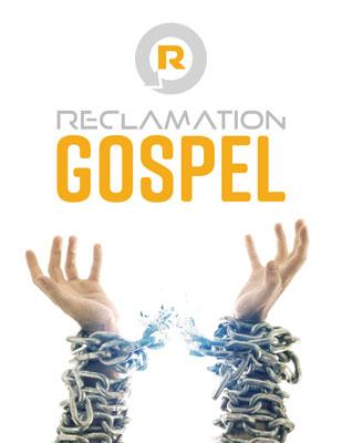 Reclamation // Gospel