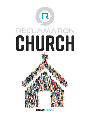 Reclamation Church Study